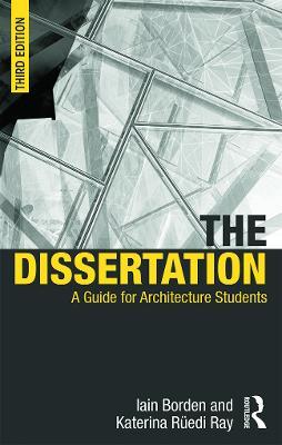 The Dissertation by Iain Borden