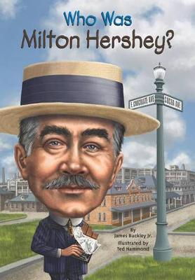 Who Was Milton Hershey? book
