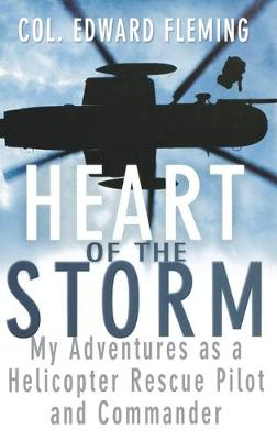 Heart of the Storm by Edward L. Fleming