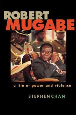 Robert Mugabe by Stephen Chan