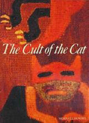 The Cult of the Cat by Nicholas J. Saunders