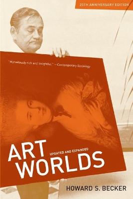 Art Worlds by Howard Saul Becker