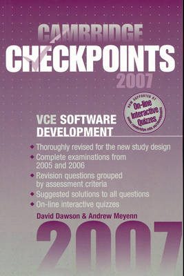 Cambridge Checkpoints VCE Software Development 2007 by David Dawson