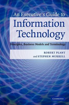 Executive's Guide to Information Technology book