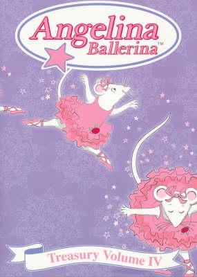 Angelina Ballerina's Treasury by Katharine Holabird