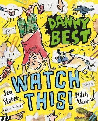 Danny Best: Watch This! (Danny Best #4) by Jen Storer