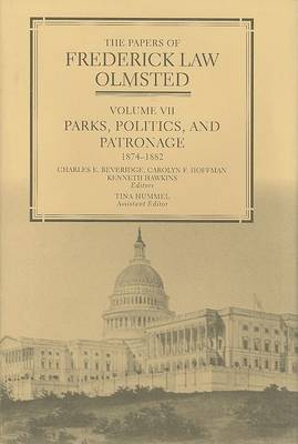 The The Papers of Frederick Law Olmsted by Frederick Law Olmsted