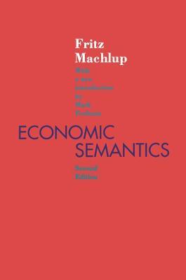 Economic Semantics by Fritz Machlup