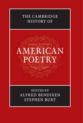 Cambridge History of American Poetry by Alfred Bendixen