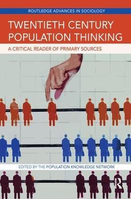 Twentieth Century Population Thinking by The Population Knowledge Network