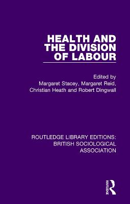 Health and the Division of Labour by Robert Dingwall