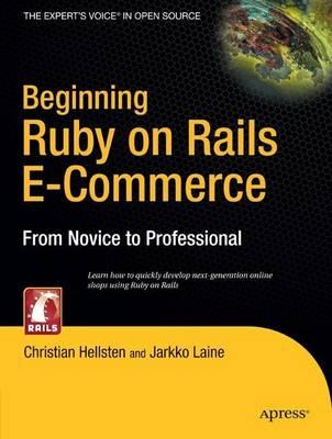 Beginning Ruby on Rails E-Commerce by Jarkko Laine