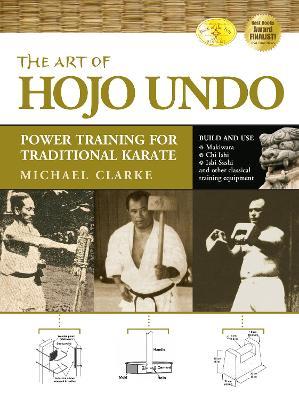 Art of Hojo Undo by Michael Clarke