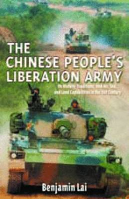 The Chinese People's Liberation Army by Benjamin Lai