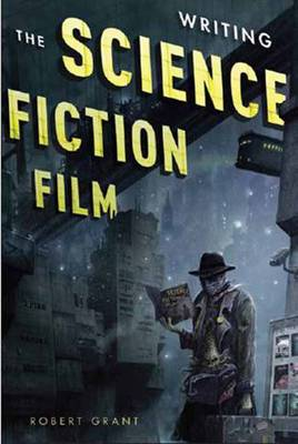 Writing the Science Fiction Film book
