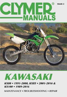 Kawasaki KX80, KX85 & KX100 Clymer Manual by Haynes Publishing