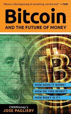 Bitcoin by Jose Pagliery