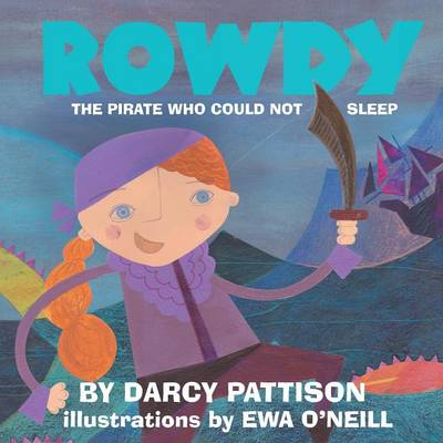 Rowdy by Darcy Pattison