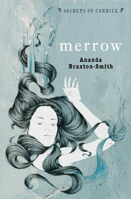 Secrets Of Carrick: Merrow by Ananda Braxton-Smith