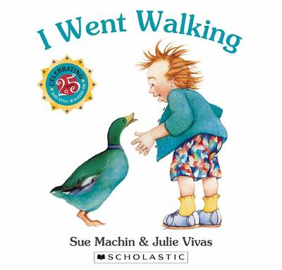 I Went Walking 25th Anniversary Edition by Sue Machin