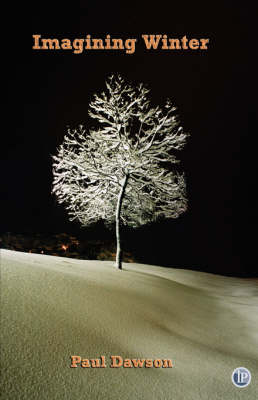 Imagining Winter by Paul Dawson