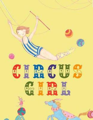 Circus Girl by Clare Pernice