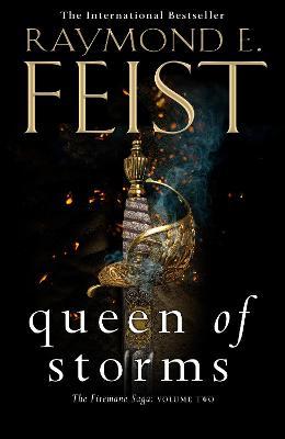 Queen of Storms (The Firemane Saga, Book 2) by Raymond E. Feist