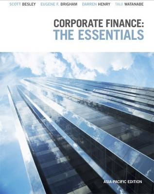 Corporate Finance: The Essentials: Asia-Pacific Edition with Online Stud y Tools by Darren Henry