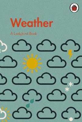 A Ladybird Book: Weather book
