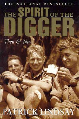 Spirit of the Digger by Patrick Lindsay