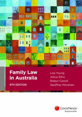 Family Law in Australia by Sifris, Carroll & Monahan Young