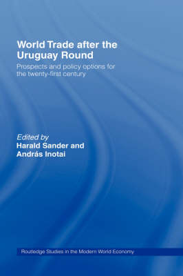 World Trade After the Uruguay Round by Andras Inotai