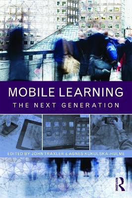 Mobile Learning by John Traxler