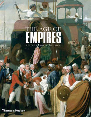 The Age of Empires by Robert Aldrich