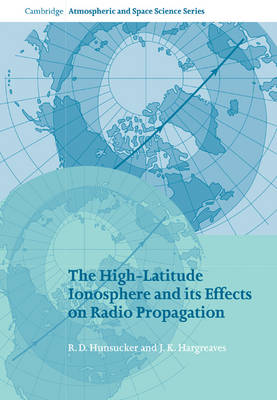 High-Latitude Ionosphere and its Effects on Radio Propagation book