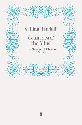 Countries of the Mind by Gillian Tindall