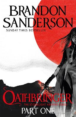 Oathbringer Part One: The Stormlight Archive Book Three by Brandon Sanderson