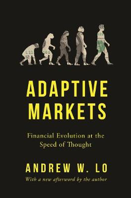 Adaptive Markets: Financial Evolution at the Speed of Thought book