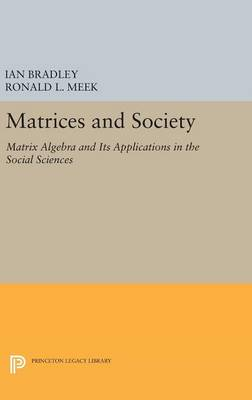 Matrices and Society by Ronald L. Meek