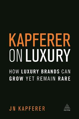 Kapferer on Luxury by Jean Noel Kapferer