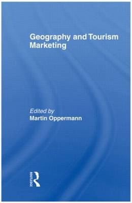 Geography and Tourism Marketing by Kaye Sung Chon