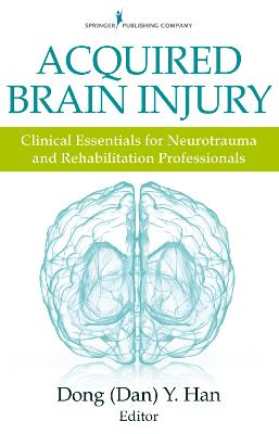 Acquired Brain Injury by Dong Y. Han