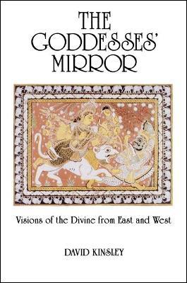 Goddesses' Mirror by David R. Kinsley