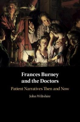 Frances Burney and the Doctors: Patient Narratives Then and Now book