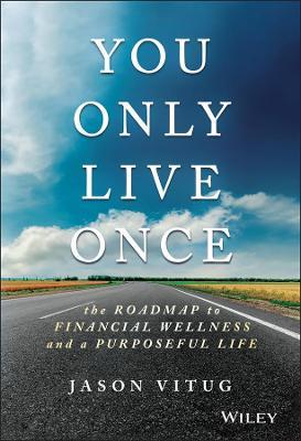 You Only Live Once by Jason Vitug