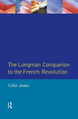 The Longman Companion to the French Revolution by Colin Jones