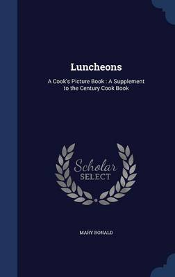 Luncheons by Mary Ronald