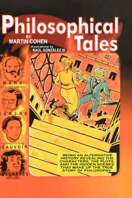 Philosophical Tales by Martin Cohen