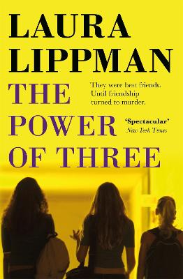 The Power Of Three by Laura Lippman