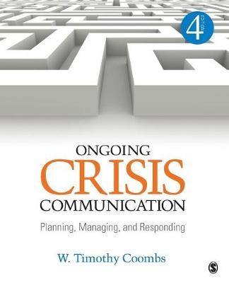 Ongoing Crisis Communication by Timothy Coombs